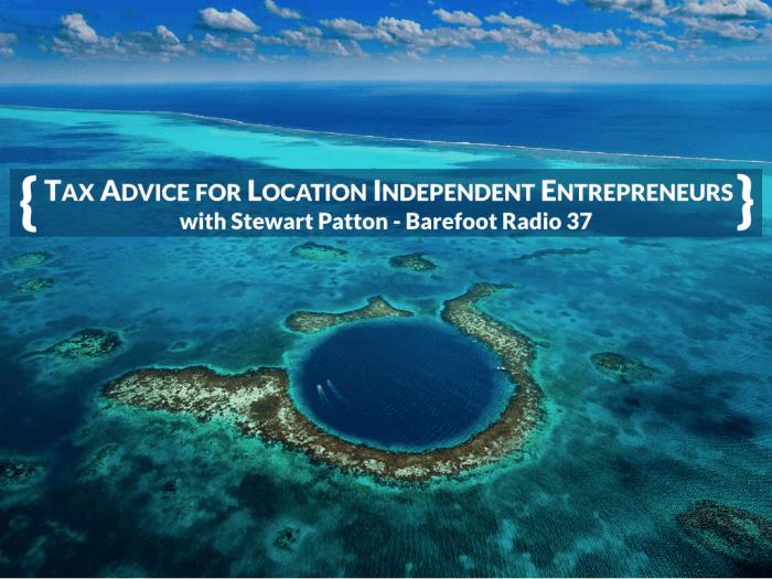 bfj-37-stewart-patton-tax-advice-location-independent-entrepreneurs.001-700x525